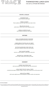 dining out with rob balon trace thanksgiving menu 2014 dining
