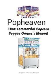 great northern popcorn 6210 pop heaven 12oz popcorn machine also