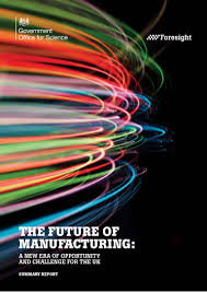 future of manufacturing a new era of opportunity and challenge for t u2026