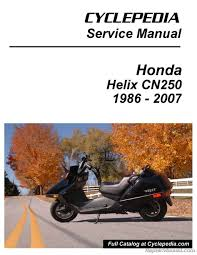 honda cn250 helix cyclepedia scooter printed service manual ebay