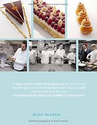 cours de cuisine christophe michalak amazon fr best of christophe michalak christophe michalak livres