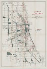 Chicago On The Map by Mapping Chicago U0027s Gangland During The Roaring Twenties Rare