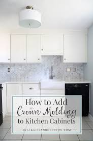 how to add crown molding to kitchen cabinets how to add crown molding to kitchen cabinets just a girl and her