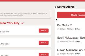 open table reservation system opentable launches alerts for impossible reservations eater