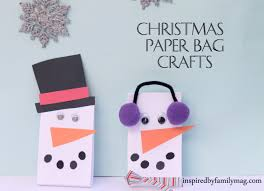 christmas paper bags christmas paper bag crafts inspired by family
