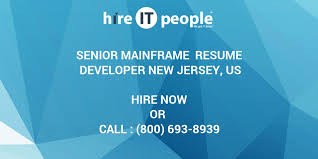 Sample Resume For Mainframe Production Support by Senior Mainframe Resume Developer New Jersey Us Hire It People