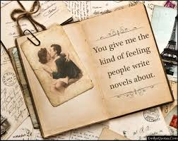 Feeling Of Love Quotes by You Give Me The Kind Of Feeling People Write Novels About