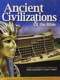 ancient civilizations and the bible from creation to jesus christ