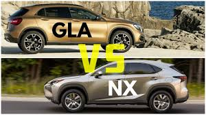 lexus nx200t vs bmw x1 2017 mercedes gla vs lexus nx youtube