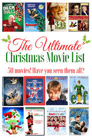ultimate christmas movie list christmas movies list movie list