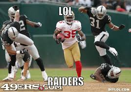 Oakland Raiders Memes - bungie net off topic the flood did the oakland raiders just get
