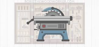 table saw buying guide table saw buying guide boris the woodworker