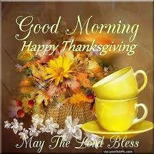 morning happy thanksgiving may the lord bless pictures