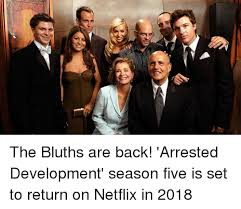Arrested Development Memes - the bluths are back arrested development season five is set to