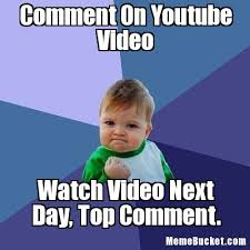 Youtube Video Meme - comment on youtube video create your own meme
