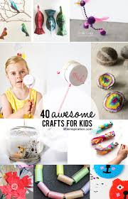 40 awesome crafts for kids little inspiration