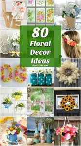 80 beautifully vibrant floral decor ideas to celebrate summer