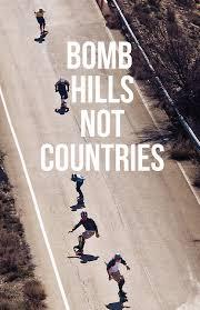 Skateboarding Memes - bomb hills not countries mah bro pinterest skateboard