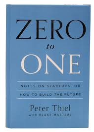 zero to one notes on startups or how to build the future peter