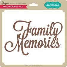 lw family memories title lori whitlock