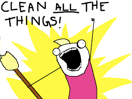 Clean All The Things Meme Generator - all the things know your meme