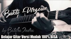 tutorial gitar lagu virgoun bukti tutorial gitar virgoun bukti versi mudah 100 bisa kunci gitar youtube