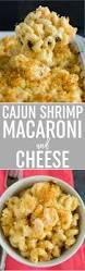 cajun shrimp macaroni and cheese brown eyed baker