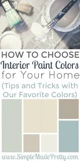 choosing interior paint colors for home how to choose interior paint colors for your home interiors