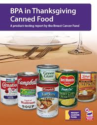 food justice for all report on bpa in thanksgiving canned food