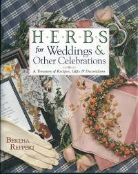 herbs for weddings other celebrations a treasury of recipes