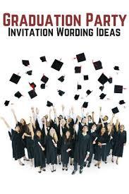 graduation party invitation wording graduation party invitation wording allwording