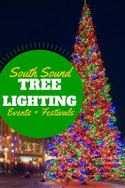 tree lighting events in the south puget sound for 2017