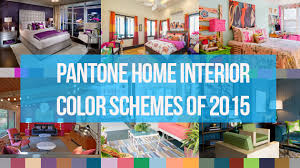 home interior color trends pantone color scheme trends of 2015 for the home interior home