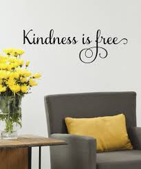 Powder Room Quotes Kindness Is Free Wall Quotes Decal Wallquotes Com