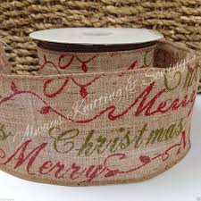 wired christmas ribbon hessian merry christmas ribbon always knitting and sewing shop