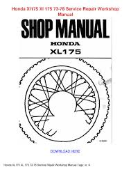honda xl175 xl 175 73 78 service repair works by nancee septer issuu