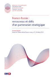 chambre de commerce franco russe russie renouveau et défis d un partenariat stratégique