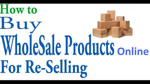 buy wholesale products for reselling