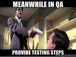 Qa Memes - meanwhile in quality assurance imgur