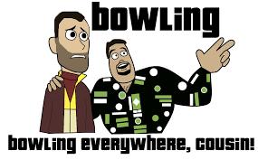 Gta 4 Memes - grand theft auto iv bowling bowling everywhere x x