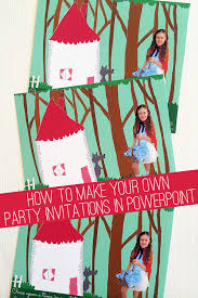 how to make invitations how to make party invitations with powerpoint