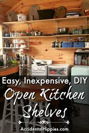 how to build inexpensive cabinets how to build cheap open kitchen shelves hippies