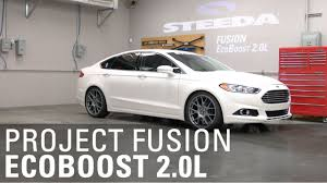 ford fusion eco boost project fusion 2 0l ecoboost overview steeda autosports