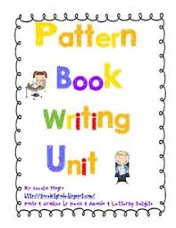 kindergarten pattern books writing writing through the year unit 3 common cores writing ideas and