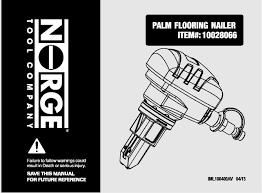 flooring101 norge mini palm nailer manual buy hardwood floors