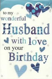 happy birthday husband cards birthday cards for husband my