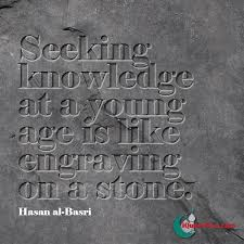 Seeking About Engrave Knowledge On Hasan Al Basri