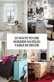 Ikea Norden Sideboard Wyas To Use Norden Gateleg Table In Decor Cover ιδέες για το