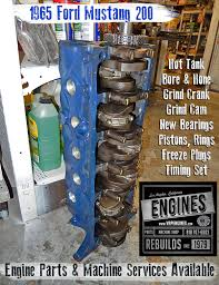 rebuilt 4 6 mustang engine 65 ford mustang 200 i6 remanufactured engine los angeles machine