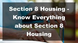2017 section 8 housing know everything about section 8 housing
